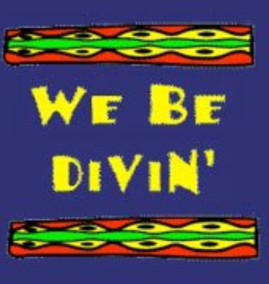 We Be Divin