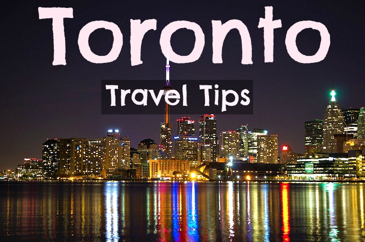 Toronto Travel Tips