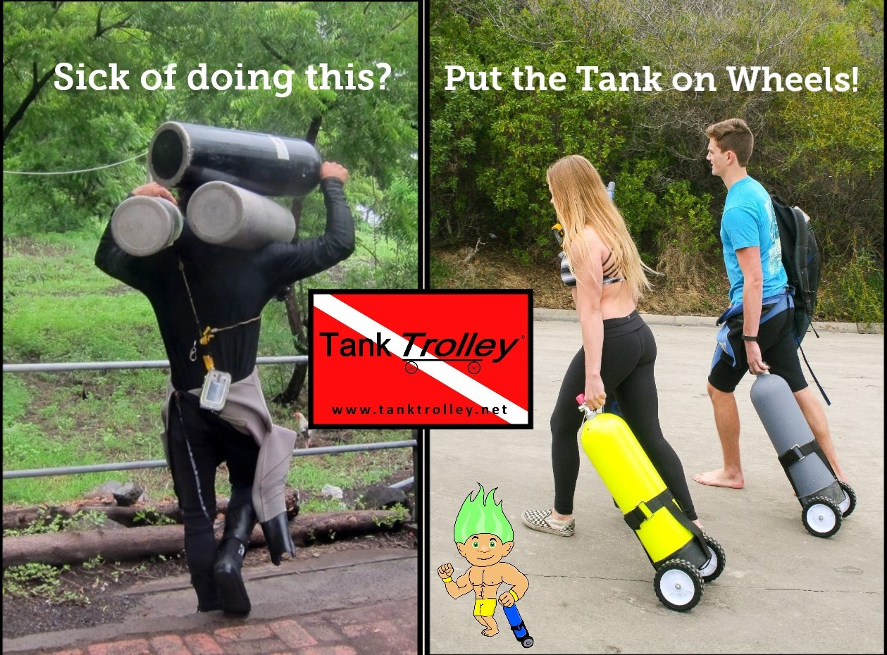 Now you don't have to carry your scuba tanks on your shoulders.