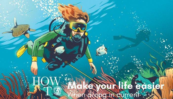How to make your life easier when dive in current