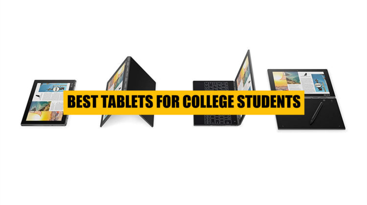 Best-Tablets-for-College-Students-1-750x420